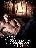 Possession: Ascesa