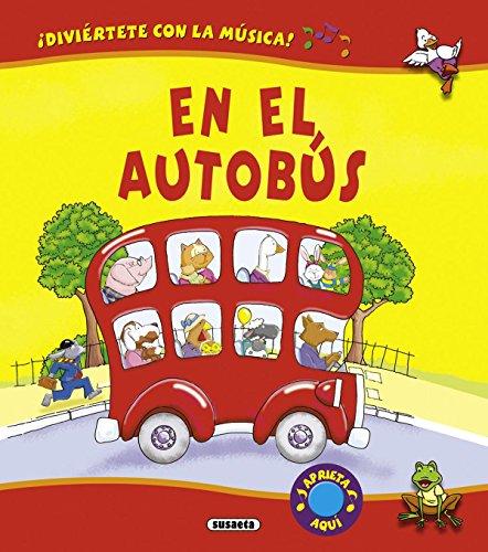 En el autobús (Desplegables musicales) por Susaeta Ediciones S A