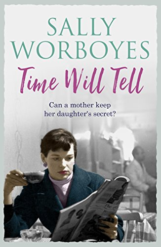 Time Will Tell (English Edition) por Sally Worboyes