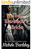 The Werewolf's Bride (The Pack Rules Book 1)