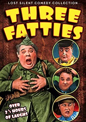 Three Fatties: Heavy Love (1926) / Back Fire (1926) / Three Missing Links (1927) / Three Wise Goofs (1925) / The Heavy Parade (