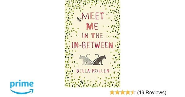 Meet Me in the In-Between: Amazon co uk: Bella Pollen: 9781509828968