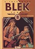 Blek le roc, l'intégrale tome 8