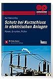 Image de Schutz bei Kurzschluss in elektrischen Anlagen: Planen, Errichten, Prüfen (Elektropraktik