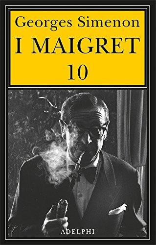 I Maigret: Maigret e il ministro-Maigret e il corpo senza testa-La trappola di Maigret-Maigret prende un granchio-Maigret si diverte: 10