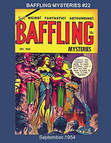 Baffling Mysteries #22 - September 1954 (Golden Age Reprints by StarSpan, Band 428) -