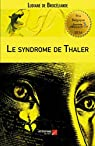 Le Syndrome de Thaler par Brocéliande