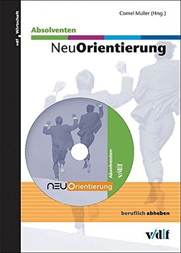 NeuOrientierung Absolventen. CD-ROM für Windows und Mac.