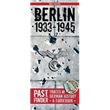 Past Finder - Berlin 1933-1945: Traces of German History - A Guidebook (Pastfinder) by Maik Kopleck (2007-02-15)