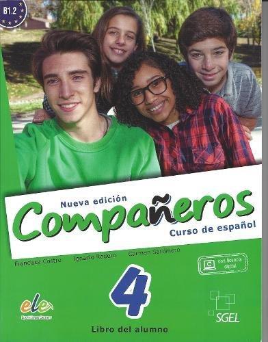 Compañeros 4 alumno. Nueva edición (Companeros Nueva Edicion)