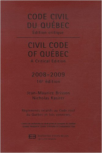 Code civil du Québec : Edition critique bilingue anglais-français