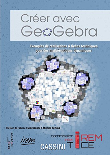 Creer avec Geogebra par Collectif