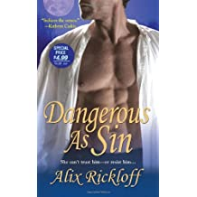 Dangerous As Sin by Alix Rickloff (2009-07-01)