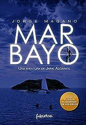 MAR BAYO: (Jaime Azcárate #4) (Aventuras de Jaime Azcárate) (Spanish Edition)