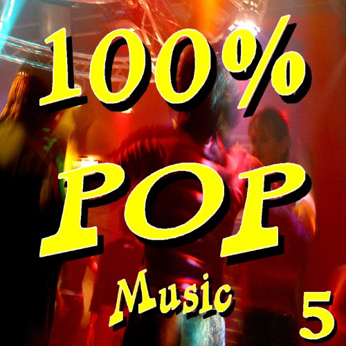 100 Percent Pop Music, Vol. 5