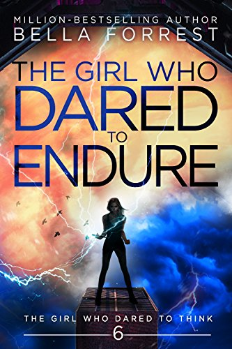 The Girl Who Dared to Think 6: The Girl Who Dared to Endure (English Edition)