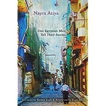 Shahaama: Five Egyptian Men Tell Their Stories