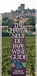 The Chateauneuf-Du-Pape Wine Guide