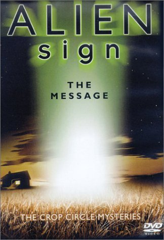 Alien Sign - The Message: Crop Circle Mysteries