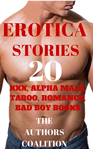 erotica-stories-20-xxx-alpha-male-taboo-romance-bad-boy-books-english-edition