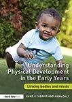 Understanding Physical Development in...