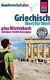 Reise Know-How Sprachführer Griechisch - Wort für Wort plus Wörterbuch (Kauderwelsch)