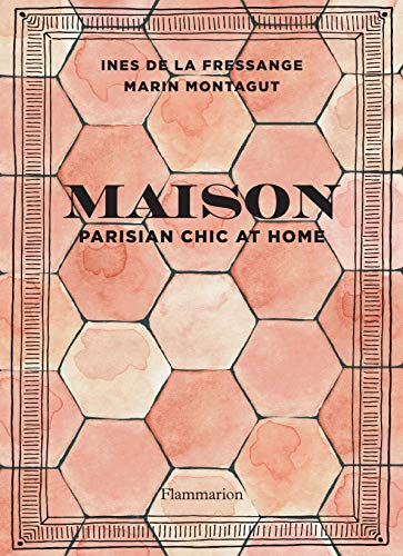 Maison - Parisian chic at home (INTERIORS / DEC) (English Edition)