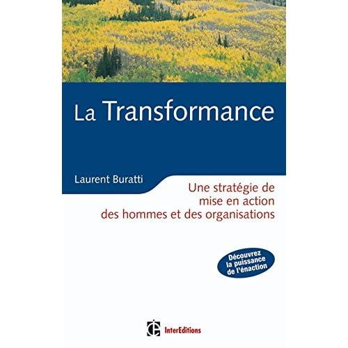 La Transformance : Une stratégie de mise en action des hommes et des organisations