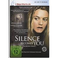 Silence becomes you - DAS VIERTE Edition