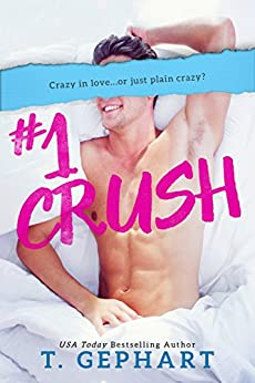 #1 Crush by [Gephart, T]