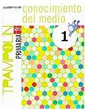 Cuaderno de Conocimiento del medio. 1 Primaria. Proyecto Trampolín