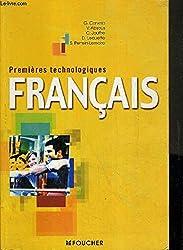 Français, Classes de 1ère, Séries technologiques