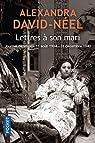 Lettres à son mari par David-Néel