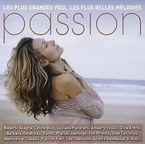 Passion, Les Plus Grandes Voix, Les Plus Belles Mélodies