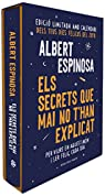 Els secrets que mai no t'han explicat : Per viure en aquest món i ser feliç cada dia par Espinosa
