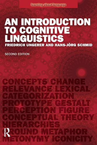 An Introduction to Cognitive Linguistics (Learning about Language) por Friedrich Ungerer