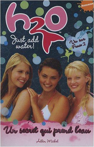 H2O, Tome 2 : Un secret qui prend l'eau