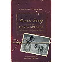 Renia's Diary: A Holocaust Journal (English Edition)
