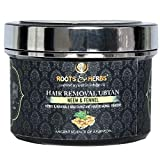 Roots & Herbs Neem and Fennel Depilatory Ubtan for Hair Removal- Hands, Legs