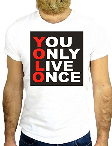 T SHIRT Z1602 YOU ONLY LIVE ONCE COOL LIFE HIPSTER LOVE ROCK HIP HOP USA SLOGAN GGG24 BIANCA - WHITE