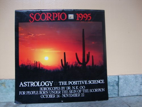 Cal 95: Scorpio : Astrology : The Positive Science