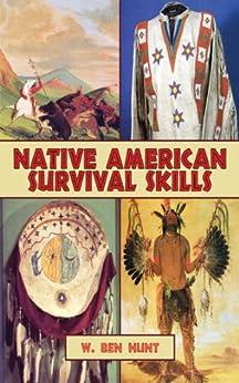 Native American Survival Skills by [Hunt, W. Ben]