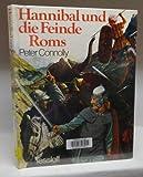 Hannibal und die Feinde Roms - Peter Connolly