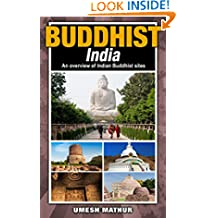 Buddhist India: An overview of Indian Buddhist Sites