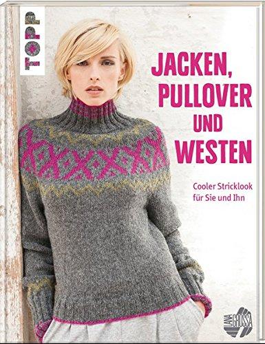 Jacken, Pullover und Westen: Cooler Stricklook für Sie und Ihn