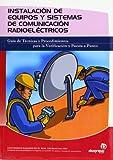 Instalación de equipos y sistemas de comunicación radioeléctricos (Electricidad y electrónica)