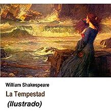 La tempestad (Ilustrado) (Spanish Edition)
