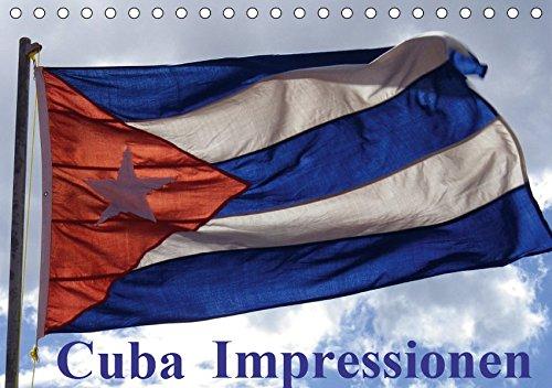 Cuba Impressionen (Tischkalender 2019 DIN A5 quer): Ein Streifzug durch Cuba, abseits der gängigen Klischees (Monatskalender, 14 Seiten ) (CALVENDO Orte)