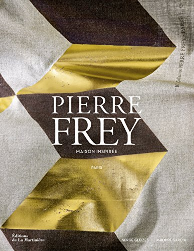 Pierre Frey. Maison inspirée, Paris par Serge Gleizes