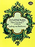Beethoven Symphonies Nos. 5, 6 And 7 (Full Score) Orch by Various (1997-11-14)